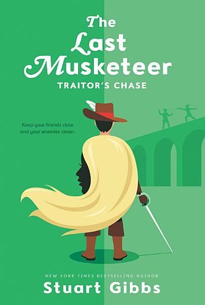 Download The Last Musketeer  2  Traitor s Chase Book