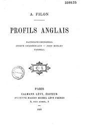 Profils anglais: Randolph Churchill, Joseph Chamberlain, John Morley, Parnell
