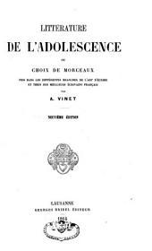Chrestomathie française ou choix de morceaux tirés des meilleurs écrivains français: Littérature de l'adolescence. T. 2