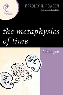 The Metaphysics of Time PDF