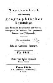 Taschenbuch zur Verbreitung geographischer Kenntnisse: Eine Übersicht des Neuesten und Wissenswürdigsten im Gebiete der gesammten Länder- und Völkerkunde, Band 1;Band 26