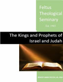 The Kings and Prophets of Israel and Judah