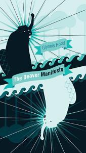 The Beaver Manifesto Book