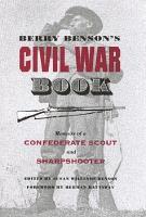 Berry Benson s Civil War Book PDF
