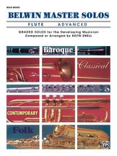 Belwin Master Solos - Flute, Advanced, Volume 1: Flute Solos