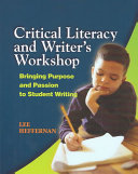 Critical Literacy And Writer S Workshop Book PDF