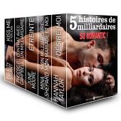 5 histoires de milliardaires. So romantic !