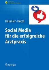 Social Media für die erfolgreiche Arztpraxis