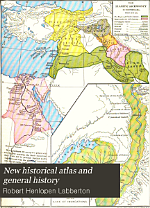 New Historical Atlas and General History Book