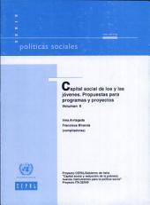 Capital social de los y las jóvenes: Propuestas para programas y proyectos, Volumen 2