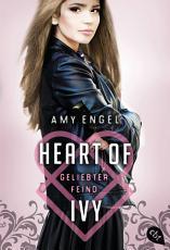 Heart Of Ivy   Geliebter Feind PDF