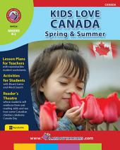 Kids Love Canada: Spring & Summer Gr. K-2