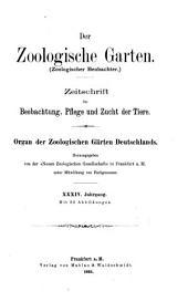 Zoologische Garten: Zeitschrift für die gesamte Tiergärtnerei, Band 34