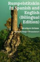 Rumpelstiltskin In Spanish and English (Bilingual Edition)