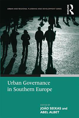 Urban Governance in Southern Europe PDF