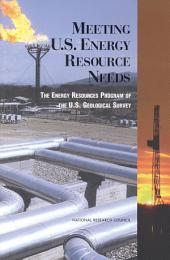 Meeting U.S. Energy Resource Needs: The Energy Resources Program of the U.S. Geological Survey