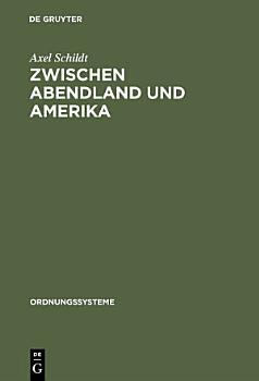 Zwischen Abendland und Amerika PDF