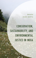 Conservation  Sustainability  and Environmental Justice in India PDF