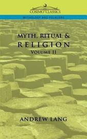 Myth, Ritual & Religion: Volume 2