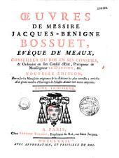 Oeuvres de messire Jacques-Bénigne Bossuet,...: enrichie d'un grand nombre d'ouvrages de l'illustre auteur non encore imprimés (par l'abbé Claude Lequeux, dom Déforis et dom Coniac)