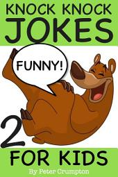 Knock Knock Jokes For Kids 2