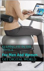 Keeping Fit In The Office For Men And Women