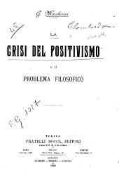 La crisi del positivismo e il problema filosofico