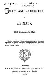 Traits and Anecdotes of Animals