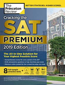 Cracking the SAT Premium Edition with 8 Practice Tests  2019 PDF