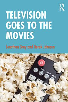 Television Goes to the Movies PDF
