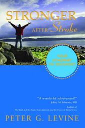 Stronger After Stroke: Your Roadmap to Recovery