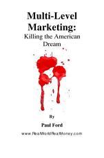 Multi-Level Marketing: Killing The American Dream