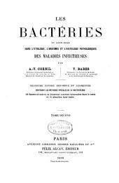 Les bactéries et leur rôle dans l'étiologie, l'anatomie et l'histologie pathologiques des maladies infectieuses: Volume2