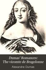 Dumas' Romances: The vicomte de Bragelonne