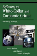 Reflecting on White-collar and Corporate Crime