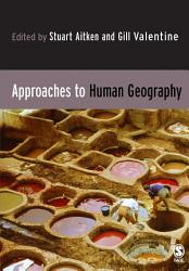 Approaches To Human Geography Book PDF
