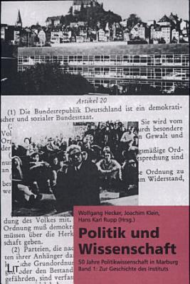 Politik und Wissenschaft  Zur Geschichte des Instituts PDF