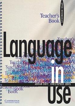 Language in Use Upper intermediate Teacher s Book PDF