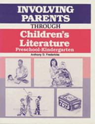 Involving Parents Through Children S Literature Book PDF