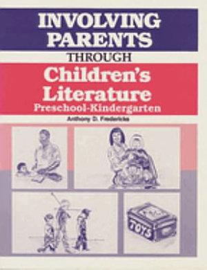 Involving Parents Through Children s Literature