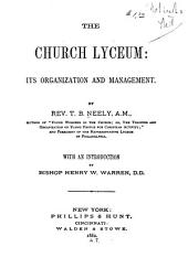 The Church Lyceum: Its Organization and Management