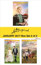 Harlequin Love Inspired January 2017-Box Set 2 of 2: An Amish Reunion\Apple Orchard Bride\Rocky Mountain Cowboy
