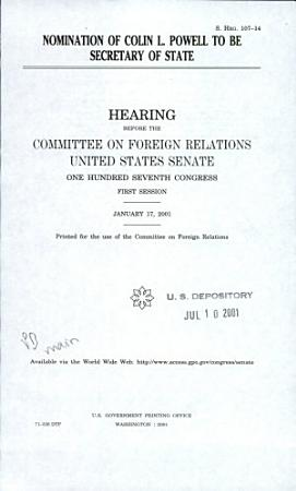 Nomination of Colin L  Powell to be Secretary of State PDF