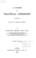 A Course of Practical Chemistry Arranged for the Use of Medical Students PDF