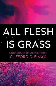 All Flesh Is Grass PDF