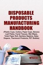 Disposable Products Manufacturing Handbook