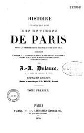 Histoire physique, civile et morale des environs de Paris,... enrichie d'une belle carte des environs de Paris et de beaucoup de gravures...