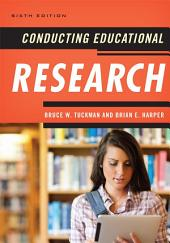 Conducting Educational Research: Edition 6