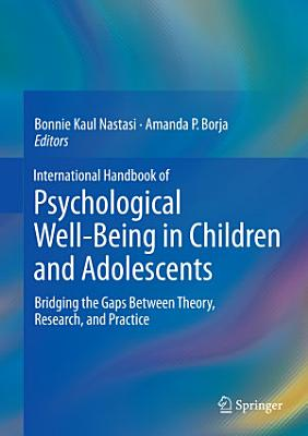 International Handbook of Psychological Well Being in Children and Adolescents