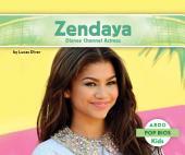 Zendaya: Disney Channel Actress: Disney Channel Actress